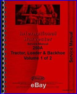 International Harvester 250A Industrial Tractor Service Manual