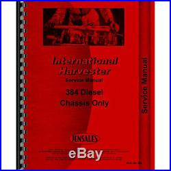 New International Harvester 384 Tractor Chassis Only Service Manual